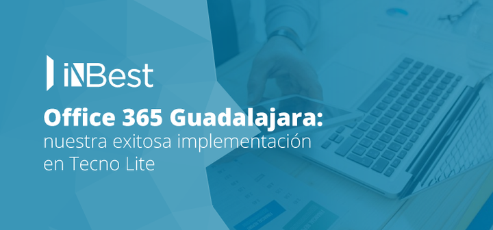Office 365 Guadalajara