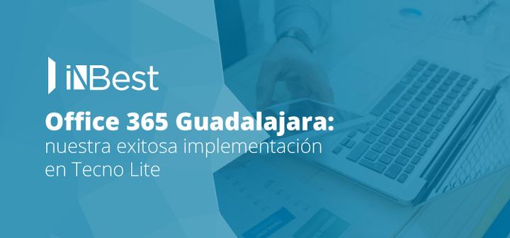 Office 365 Guadalajara